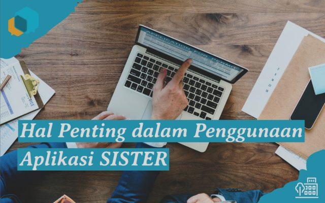 Dosen Harus Tahu! Aplikasi SISTER dan Hal Penting ketika Mulai Menggunakannya