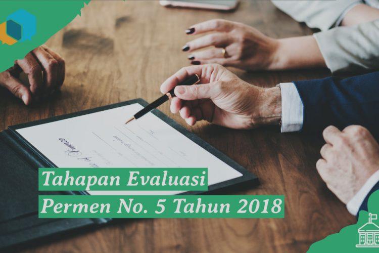 Tahapan Evaluasi Pemerintah terkait Permen No. 5 Tahun 2018