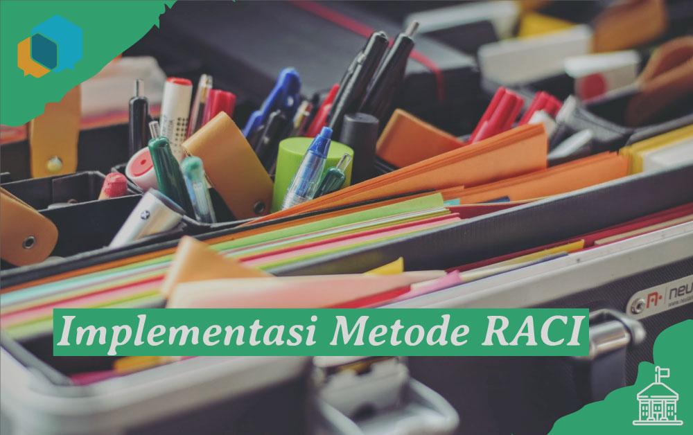 metode raci, karyawan, implementasi metode raci