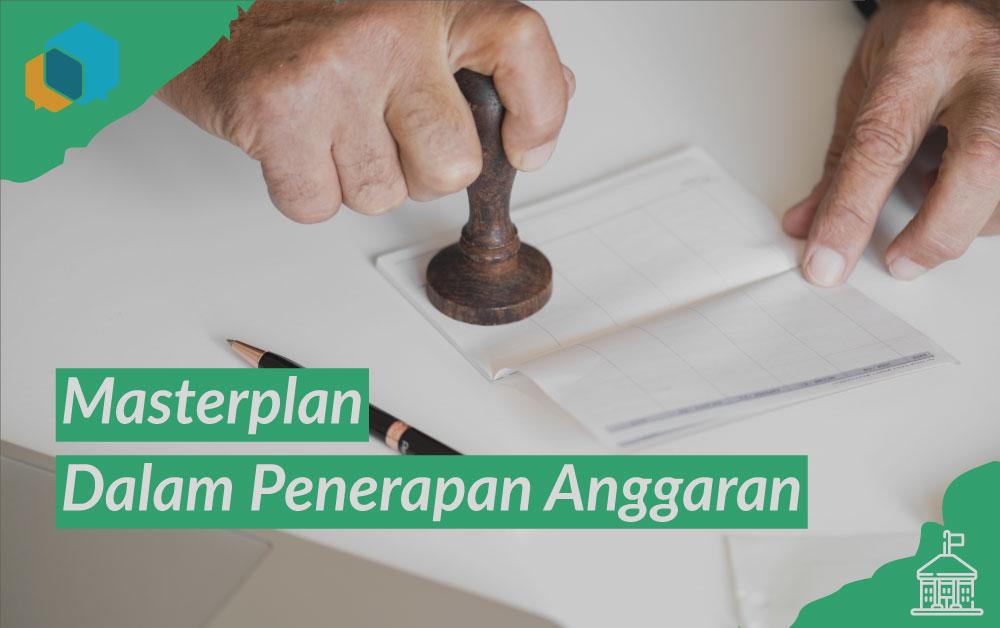 masterplan, penerapan anggaran