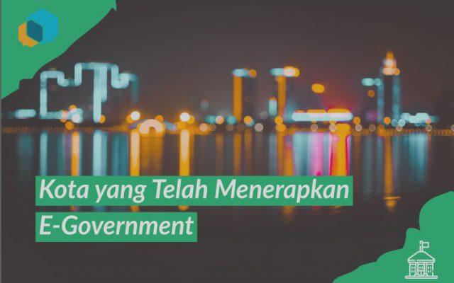 5 Kota di Indonesia yang Telah Menerapkan e-Government