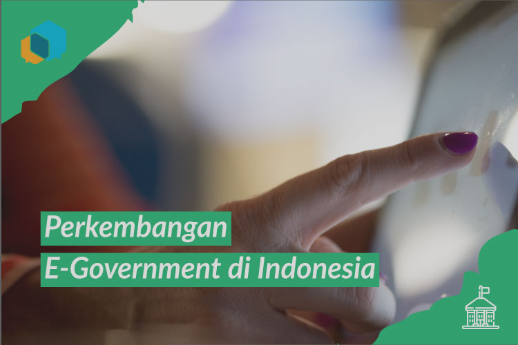 Perkembangan e-Government di Indonesia