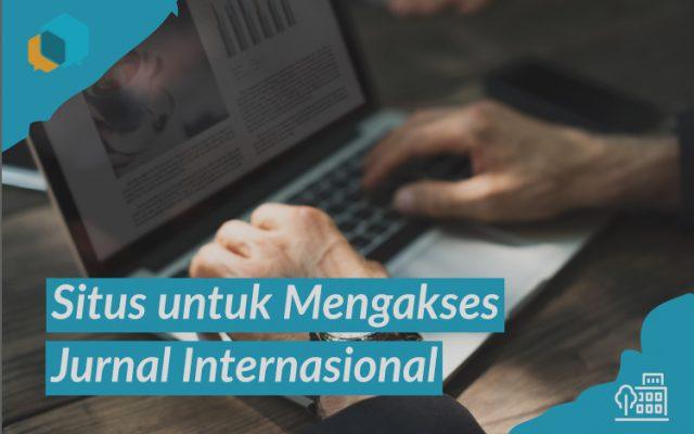 8 Situs Terpercaya untuk Mengakses Jurnal Internasional
