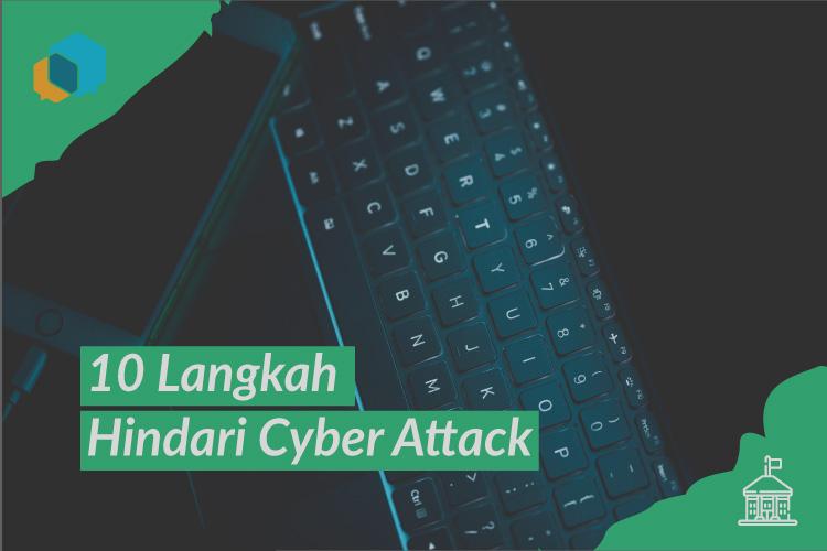 10 Langkah Awal Menghindari Cyber Attack