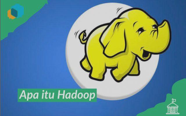 Penjelasan apa Itu Hadoop dan Instalasinya