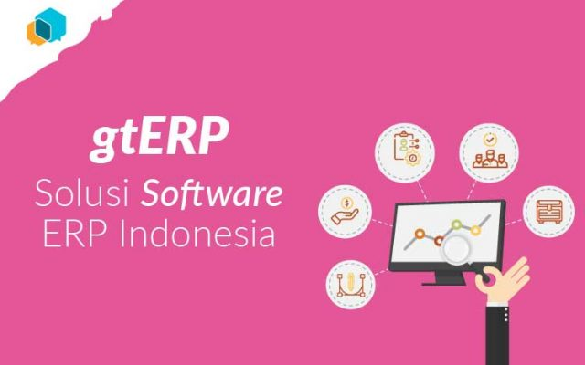 Solusi Software ERP Indonesia : gtERP